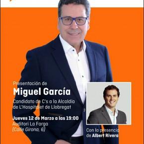 Albert Rivera presenta este jueves 12 en La Farga a Miguel García como candidato C's a la alcaldia de Hospitalet