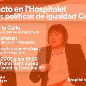 Este miércoles 21 de marzo a las 19:00h en el Centre Cultural Sant Josep acto Cs sobre políticas de igualdad