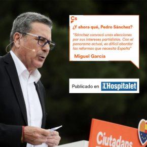 Artículo de Miguel García en el Diari L'H: ¿Y ahora qué, Pedro Sánchez?