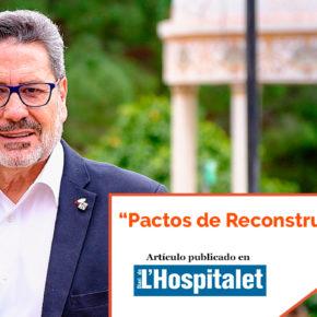 """""""Pactos de Reconstrucción"""" - artículo de Miguel García en el Diari de l'Hospitalet"""