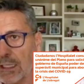 Ciudadanos l'Hospitalet consigue el apoyo unánime del Pleno para solicitar al gobierno de España poder destinar el superávit municipal para abordar la crisis del COVID-19
