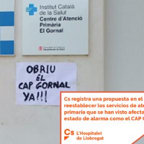 Cs registra una propuesta en el Parlament para reestablecer los servicios de atención primaria que se han visto afectados por el estado de alarma como el CAP Gornal