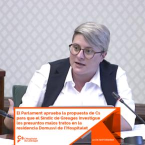 El Parlament aprueba la propuesta de Cs para que el Síndic de Greuges investigue los presuntos malos tratos en la residencia Domusvi de l'Hospitalet