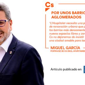 Por unos barrios menos aglomerados - Artículo de Miguel García