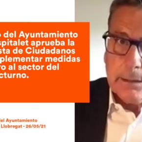 El Pleno de l'Hospitalet aprueba la propuesta de Ciudadanos para implementar ayudas al sector del ocio nocturno